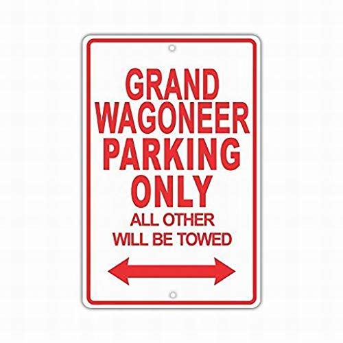 Freedom45457 Jeep Grand Wagoneer Parking Only All Others Will Be Towed Ridiculous Sign,Metal Warning Signs for Property,Cuation Notice Sign,Aluminum,Gate Sign,Road Street Sign