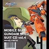 Mobile Suit Gundam SEED suits CD Vol.4 by Miguel Ayman X Nicol Amarfi (2003-06-21)