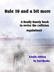 This is one of a series of Really Handy  books that will enable you to revise the International Regulations for the prevention of Collisions at sea. The book covers all the restricted visibility regulations using questions and answers based o...