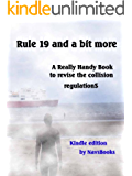 Rule 19 and a bit more-A Really Handy Book to revise the collision regulations (Really handy books to revise the collison regulations 3)
