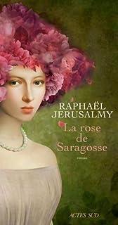 La rose de Saragosse, Jerusalmy, Raphaël
