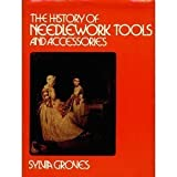 The History of Needlework Tools and Accessories