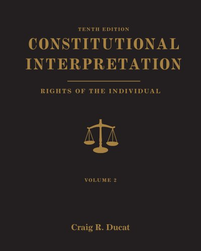 Constitutional Interp.:Rights...,V.Ii