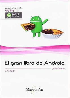El Gran Libro De Android 7ªed. por Jesus Tomás Gironés epub