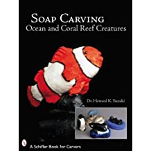 Soap Carving Ocean and Coral Reef Creatures