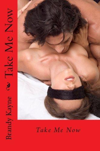 Take Me Now (Take Me Series Book 1)