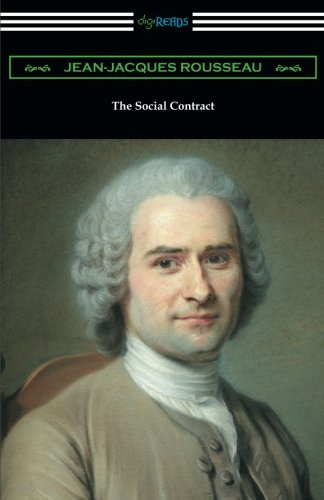 The Social Contract: (Translated by G. D. H. Cole with an Introduction by Edward L. Walter)