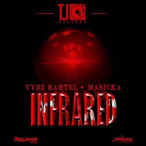 Infrared Explicit By Vybz Kartel And Masicka On Amazon Music