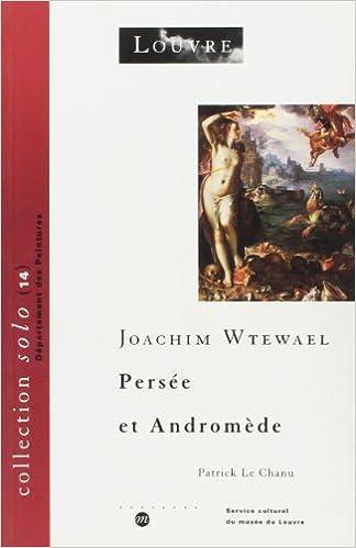 En ligne téléchargement Joachim Wtewael - Persée et Andromède pdf, epub ebook