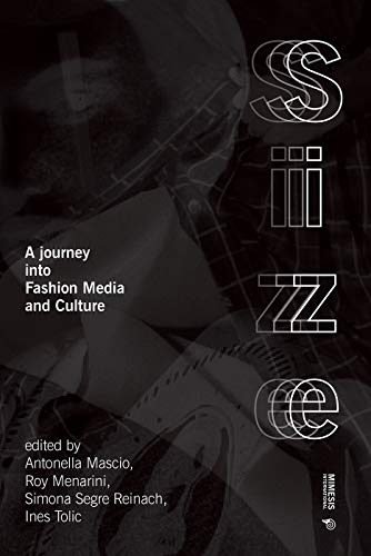 Size: A Journey Into Fashion, Media and Culture