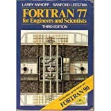 FORTRAN 77 for Engineers and Scientists, Nyhoff, Larry and Lee, Sanford, 0023886552