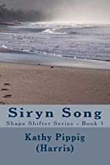 [ Siryn Song: Shape Shifter Series - Book 1 BY Pippig (Harris), Kathy Anne ( Author ) ] { Paperback } 2014 Paperback