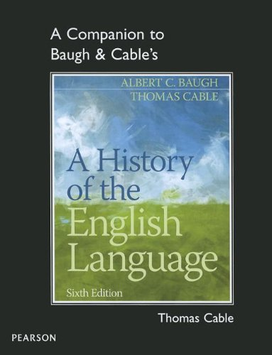 A Companion to Baugh & Cable's A History of the English Language by Pearson