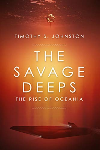 The Savage Deeps (The Rise of Oceania)