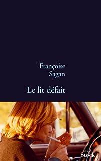 Le lit défait, Sagan, Françoise