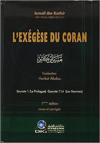 L'Exégèse du Coran : Volume 1