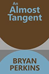 An Almost Tangent (Infinite Limits) (Volume 2) Paperback