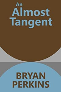 An Almost Tangent (Infinite Limits) (Volume 2)