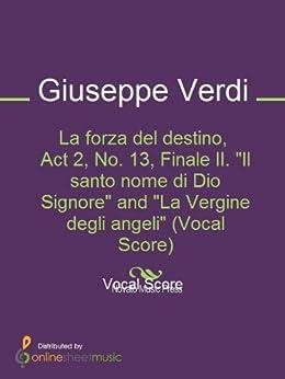 """Signore"""" and """"La Vergine degli angeli"""" (Vocal Score) Kindle Edition"""