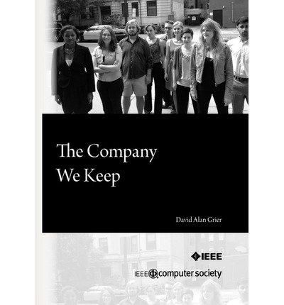 Download [(The Company We Keep )] [Author: David Alan Grier] [Sep-2012] PDF