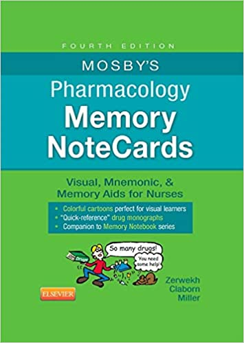 Mosby's Pharmacology Memory NoteCards: Visual, Mnemonic, and