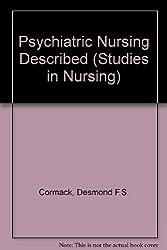 Psychiatric Nursing Described (Studies in Nursing)