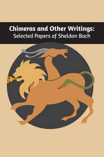 Download Chimeras and Other Writings: Selected Papers of Sheldon Bach ebook