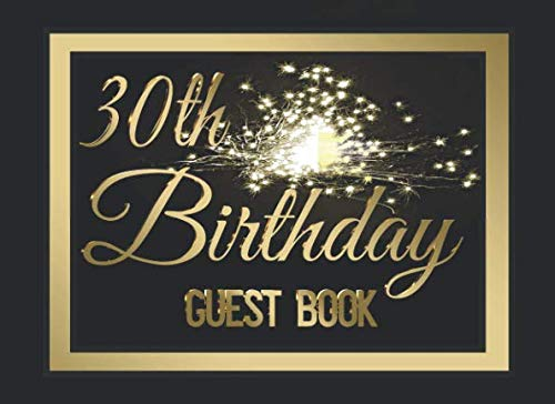 30th Birthday Invitations For Him - 30th Birthday Party Guest Book #5: