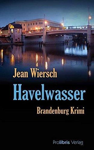 Havelwasser. Brandenburg Krimi