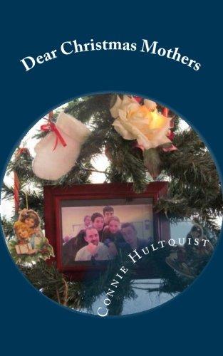 Dear Christmas Mothers (Family Christmas Newsletter)