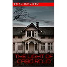 The Light of Cabo Rojo (English Edition)