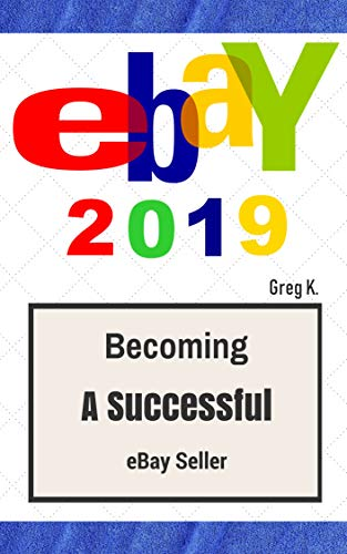 ebay: How to Sell on eBay and Make Money for Beginners (2019 Update) (Best To Sell On Ebay)