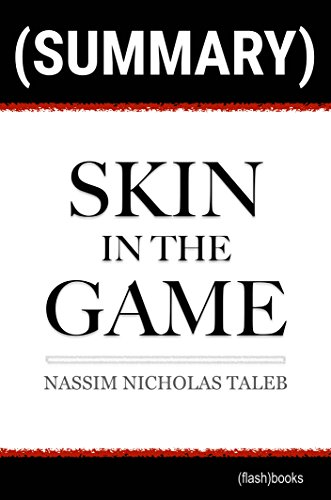 Summary of Skin in the Game by Nassim Nicholas Taleb