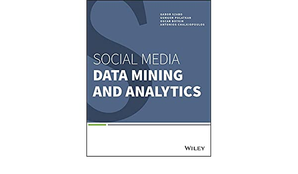 Amazon com: Social Media Data Mining and Analytics eBook