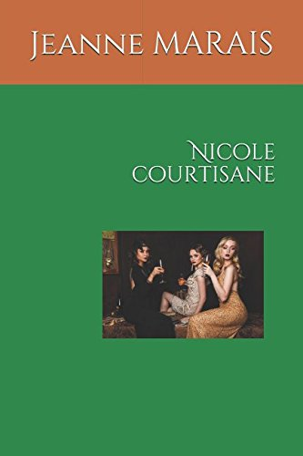 Nicole courtisane (French Edition)