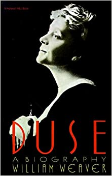 Duse, a biography