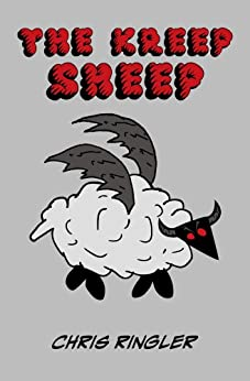 The Kreep Sheep (The Meep Sheep Book 2) by [Ringler, Chris]