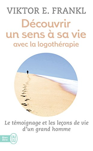 Découvrir un sens à sa vie  From J'ai Lu