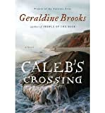 img - for (Caleb's Crossing) By Brooks, Geraldine (Author) Hardcover on 03-May-2011 book / textbook / text book