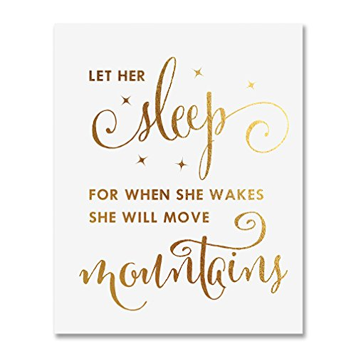 Let Her Sleep for When She Wakes She Will Move Mountains Gold Foil Print Poster Gold Nursery Decor Wall Art 8 inches x 10 inches A11