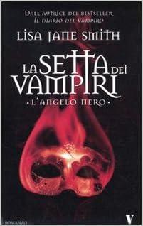 La setta dei vampiri - L'angelo nero