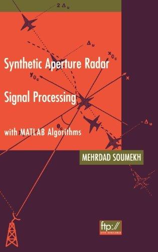 Synthetic Aperture Radar Signal Processing with MATLAB Algorithms Pdf