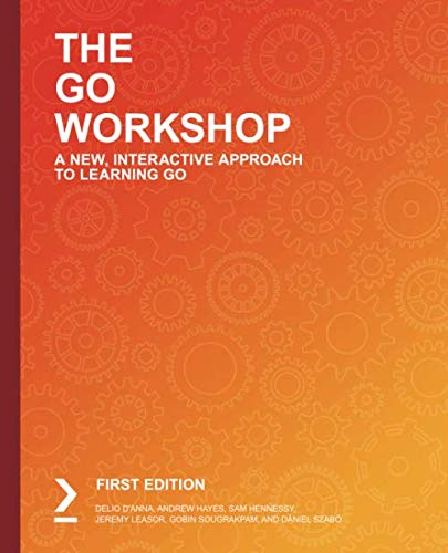 The Go Workshop: A New, Interactive Approach to Learning Go