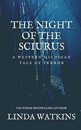 The Night of the Sciurus