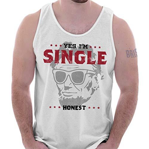 Brisco Brands Im Single Honest Abraham Lincoln Funny Tank Top White