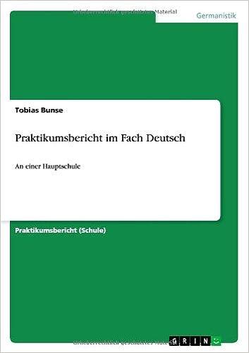 Lataa kirja ilmaiseksi Praktikumsbericht Im Fach Deutsch (German Edition) PDF