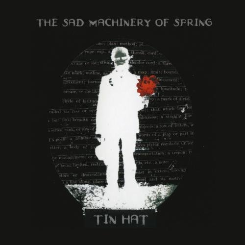 The Sad Machinery Of Spring by Hannibal / Ryko