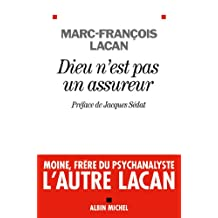 Dieu n'est pas un assureur : Oeuvre 1. Anthropologie et psychanalyse (Spiritualites Grand Format t. 6140) (French Edition)