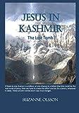 Jesus in Kashmir: The Lost Tomb
