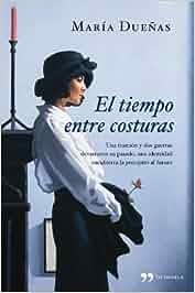 El tiempo entre costuras (TH Novela): Amazon.es: María